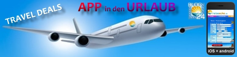 Travel DEALS - APP in den Urlaub !