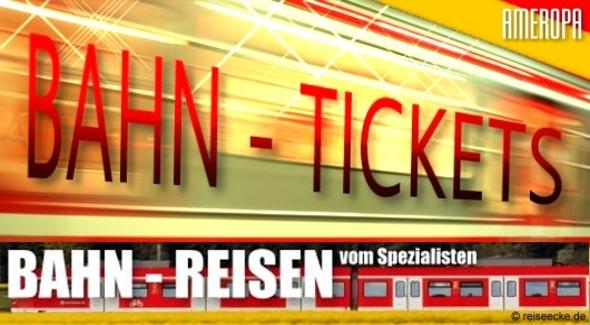 Bahn-Reisen + Tickets